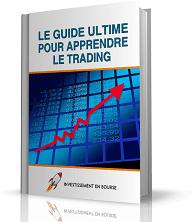 Le Guide Ultime pour Apprendre le Trading