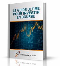 Le Guide Ultime pour Investir en Bourse